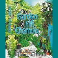 The Garden of Fifi Chamoix
